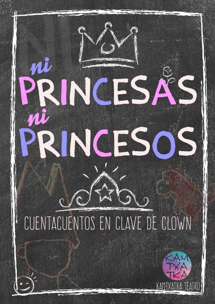 Cartel Ni Princesas Ni Princesos